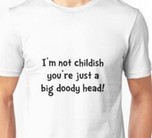 Childish Doody Head Unisex T-Shirt