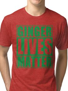 St Patrick's Day Ginger Lives Matter Tri-blend T-Shirt