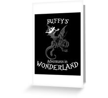 Buffy's  Adventures in Wonderland II Greeting Card