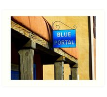 A Portal Lover Finds a Blue One in Old Town Albuquerque Art Print