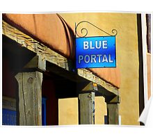 A Portal Lover Finds a Blue One in Old Town Albuquerque Poster
