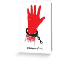 """""""caught red-handed"""" Greeting Card"""