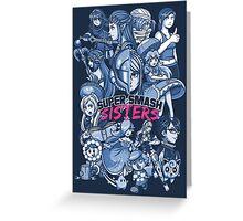 SUPER SMASH SISTERS 2016 Greeting Card