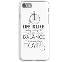 Life is Like Riding a Bicycle iPhone Case/Skin