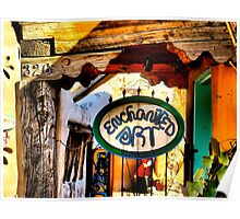 Enchanted Art in Old Town Albuquerque Poster
