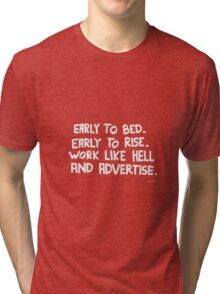 Rise and Advertise Tri-blend T-Shirt