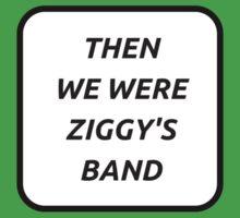 THEN WE WERE ZIGGY'S BAND One Piece - Short Sleeve