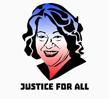 Justice for All, Sonia Sotomayor Unisex T-Shirt