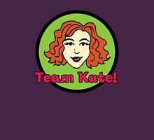 Team Kate! Unisex T-Shirt