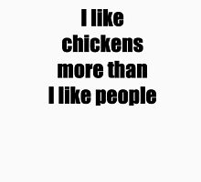 I like chickens more than I like people Women's Fitted V-Neck T-Shirt