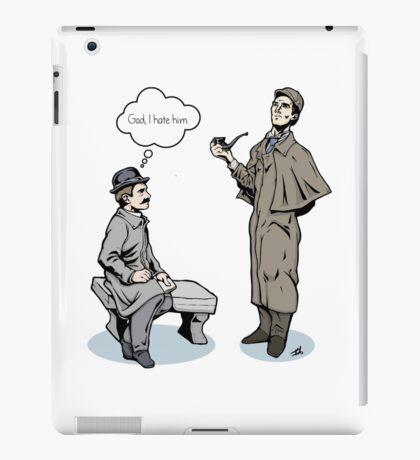 Victorian Sherlock and Watson - God, I hate him. iPad Case/Skin