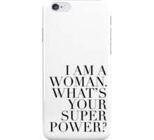 What's Your Superpower?  iPhone Case/Skin