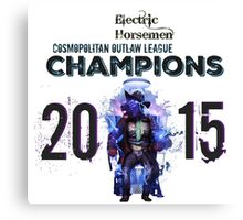 2015 COL Champions - Electric Horsemen Canvas Print