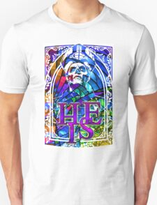 STAINED GLASS - he is Unisex T-Shirt