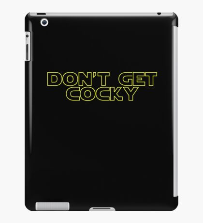 Don't Get Cocky iPad Case/Skin