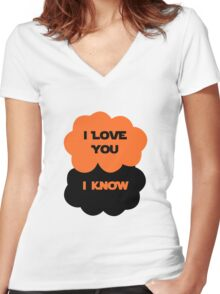I Love You. I Know. Women's Fitted V-Neck T-Shirt