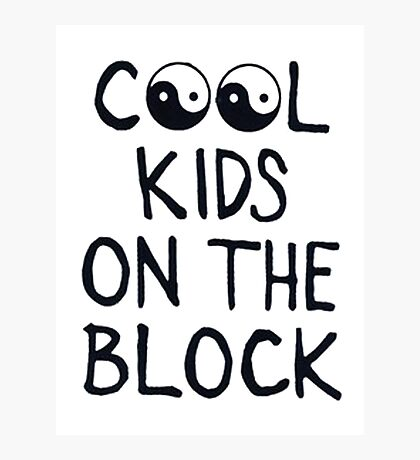 COOL KIDS ON THE BLOCK Photographic Print
