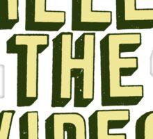 Internet Killed The Video Store Sticker