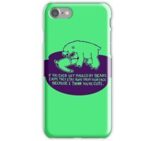 mauled by bears - funny  iPhone Case/Skin