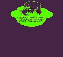 mauled by bears - funny  Unisex T-Shirt