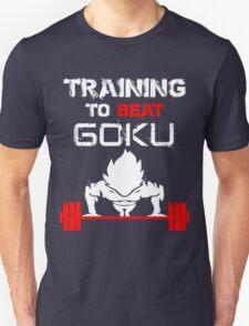 Training to Beat GOKU! T-Shirt