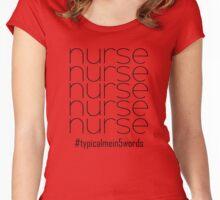 Nurse In Five Words Women's Fitted Scoop T-Shirt