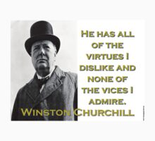 He Has All The Virtues - Churchill One Piece - Short Sleeve