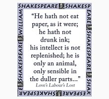 He Hath Not Eat Paper - Shakespeare Unisex T-Shirt