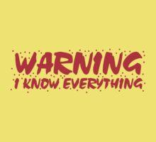 WARNING I know everything One Piece - Short Sleeve