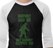 NOBODY BELIEVES BIGFOOT Men's Baseball ¾ T-Shirt
