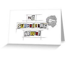 No News Snark Greeting Card