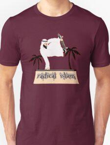 Radical Islam Unisex T-Shirt