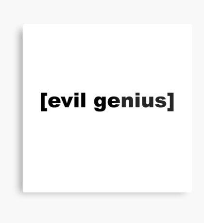 Evil Genius Metal Print