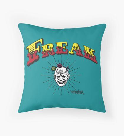 """Marauder Wear """"Freak"""" Tee  Throw Pillow"""