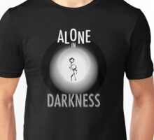Alone in DARKNESS Unisex T-Shirt