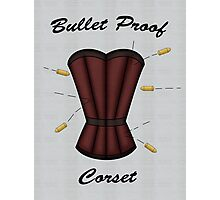Bulletproof Corset Photographic Print