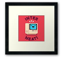 Interneat!  Framed Print