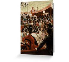 James Tissot - Women of Paris The Circus Lover 1885 Greeting Card
