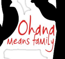 Ohana Means Family (Blue Background) Sticker