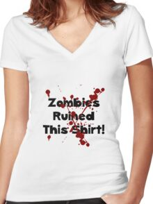 Zombies Ruined Shirt Women's Fitted V-Neck T-Shirt