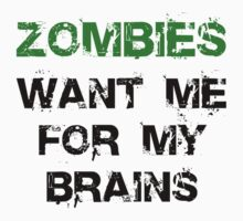Zombies Want My Brains Kids Tee