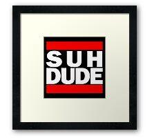 Suh Dude - Run DMC Logo Framed Print