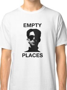 Empty Places Classic T-Shirt