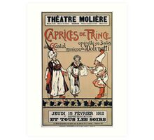 1912 Theatre Moliere operetta The Prince Capriccio advert Art Print