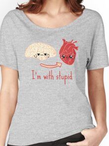 i'm with stupid - brain heart Women's Relaxed Fit T-Shirt
