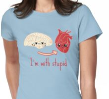 i'm with stupid - brain heart Womens Fitted T-Shirt