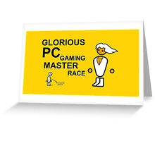 Glorious PC Master race Greeting Card