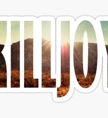 Killjoy Sticker