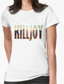 Killjoy Womens Fitted T-Shirt