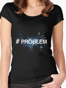 STORMZY #PROBLEM Women's Fitted Scoop T-Shirt